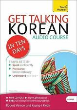 Get Talking Korean in Ten Days Beginner Audio Course: The essential introduction