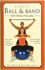 Simply Ball and Band with Pilates Principles D Matty M RichardsonVG Qld Qikpost