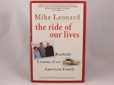 The Ride of Our Lives: Roadside Lessons of an American Family, Mike Leonard, VG