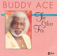 Silver Fox by Buddy Ace (CD, May-1994, Evejim Records)