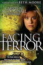 Facing Terror : The True Story of How an American Couple Paid the Ultimate...