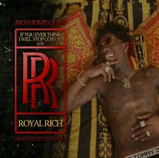 Rich Homie Quan- 'If you ever think I will Stop Going In, Ask'- OFFICIAL MIX CD