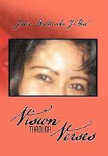 Vision Through Verses by Jillina Baxter Aka ''J-Bax'' (2012, Hardcover)