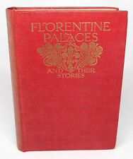 Florentine Palaces and Their Stories by Janet Ross 1905 Hardcover