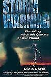 Storm Warning, , Dotto, Lydia, Good, 2000-01-18,