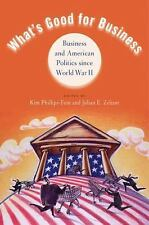 What's Good for Business: Business and American Politics since World War II,
