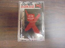 "NEW SEALED ""John Melloncamp"" Dance Naked           Cassette Tape (G)"