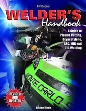 Welder's Handbook Revised A Guide to Plasma Cutting Oxyacetylene ARC MIG TIG