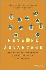 Network Advantage: How to Unlock Value From Your Alliances and Partnerships by