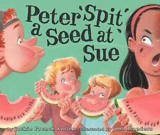 Peter Spit a Seed at Sue-ExLibrary
