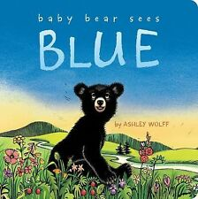 Baby Bear Sees Blue (2014, Board Book)