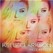 Kelly Clarkson - Piece by Piece (2015)  CD Deluxe Edition  NEW  SPEEDYPOST
