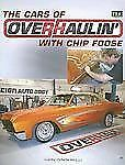 The Cars of Overhaulin' with Chip Foose by Dain Gingerelli (2007, Paperback)
