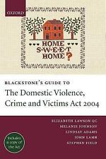 Blackstone's Guide to the Domestic Violence, Crime and Victims Act 2004 Blackst