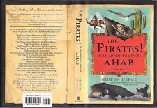 The Pirates! In an Adventure with Ahab: A Novel by Gideon Defoe 2005, HC DJ