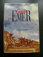 GUIDE EMER  1995-1996  25ème EDITION  GUIDE ANNUAIRE EUROPEEN DE L'AMATEUR D'ART