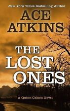 The Lost Ones (A Quinn Colson Novel) ~ Atkins, Ace HC
