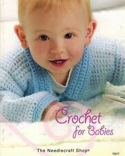 Crochet for Babies 60+ PATTERNS Sweaters Hats Blankets Infants-Toddler Boy Girl