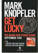 MARK KNOPFLER (Dire Straits) Get Lucky UK magazine ADVERT / mini Poster 11x8""