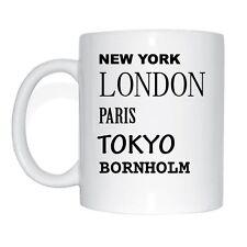 New York, Londres, Paris, Tokyo, BORNHOLM Tasse à café