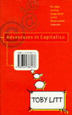 Adventures in Capitalism by Toby Litt (Paperback, 1997)