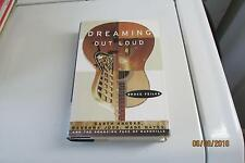 Dreaming Out Loud : Garth Brooks, Wynonna Judd, Wade Hayes, Changing Face 1ST Ed