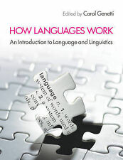 How Languages Work: An Introduction to Language and Linguistics, , New Condition