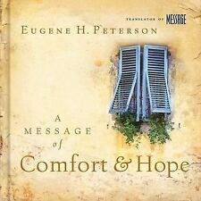 A Message of Comfort and Hope: Help for the Hard Times Peterson, Eugene H. Hard