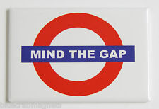 Mind the Gap FRIDGE MAGNET (2 x 3 inches) london underground sign british
