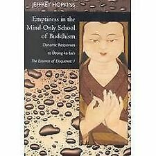 Emptiness in the Mind-Only School of Buddhism : Dynamic Responses to Dzong-k…
