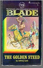 Blade : The Golden Steed by Jeffrey Lord - Heroic Fantasy Series #13