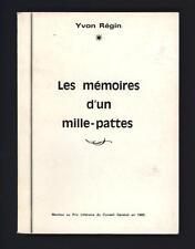 █ Yvon REGIN Les mémoires d'un mille-pattes 1982 imprimerie du Barrois █