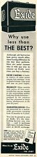 1957 Exide Batteries Why Use Less Then The Best Print Ad