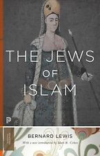 The Jews of Islam (Princeton Classics), Lewis, Bernard, Good Book