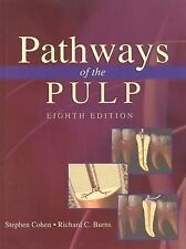 Pathways of the Pulp by Richard C. Burns and Stephen Cohen (2001, Hardcover)