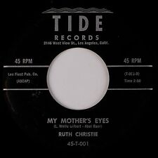 RUTH CHRISTIE: My Mother's Eyes / Let Me Love You TIDE Soul Popcorn 45 NM-