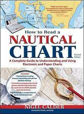 How to Read a Nautical Chart: A Complete Guide to Using and Understanding~NEW!