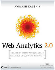 Web Analytics 2.0: The Art of Online Accountability and Science of Customer...