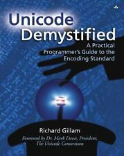Unicode Demystified: A Practical Programmer's Guide to the Encoding Standard, Gi