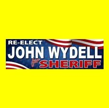 """""""RE-ELECT JOHN WYDELL FOR SHERIFF"""" The Devil's Rejects STICKER prop horror movie"""