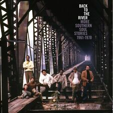 "BACK TO THE RIVER  ""MORE SOUTHERN SOUL STORIES 1961-1978""  3 CD's 75 TRACKS"