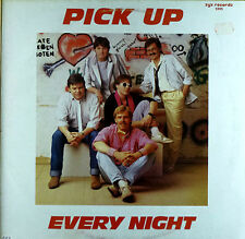 Pick Up - Every Night - 12'' Maxi Single - zyx - washed - cleaned - L3593