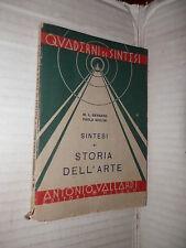 SINTESI DI STORIA DELL ARTE M L Gengaro e Paola Giulini A Vallardi 1942 arte di