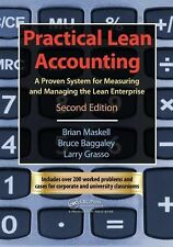 Practical Lean Accounting: A Proven System for Measuring and Managing the Lean