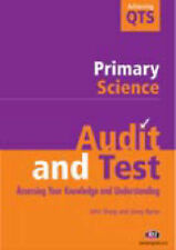 Audit and Test Primary Science (Achieving QTS Series),