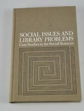 Social Issues And Library Problems Case Studies In Social Sciences 1968  DD6O18