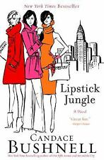 Lipstick Jungle No. 3 by Candace Bushnell (2006, Paperback)