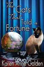 The Cats That Told a Fortune by Karen Golden (2014, Paperback)