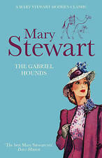The Gabriel Hounds by Mary Stewart, new Hodder paperback