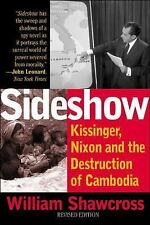 Sideshow, Revised Edition: Kissinger, Nixon, and the Destruction of Cambodia